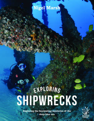 Exploring Shipwrecks by Nigel Marsh