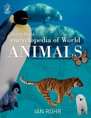 Encyclopedia of World Animals by Ian Rohr