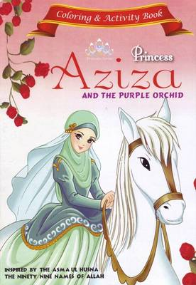 Princess Aziza and the Purple Orchid Activity Book by Gator Ali