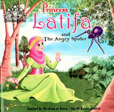 Princess Latifa and the Angry Spider by Gator Ali