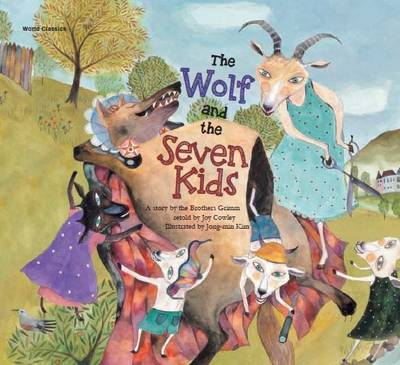 The Wolf and the Seven Kids by Grimm Brothers, Joy Cowley, Ki-Gyeong Lee