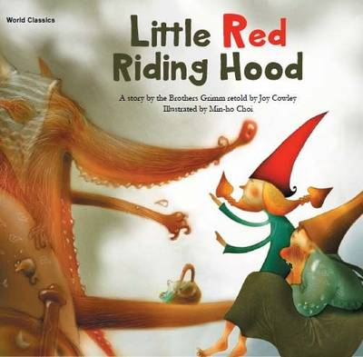 Little Red Riding Hood by Grimm Brothers, Joy Cowley, Hee-Jeong Yoon