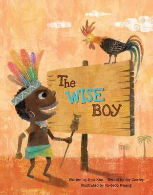 The Wise Boy Conflict Resolution by Ji-Yu Kim, Joy Cowley