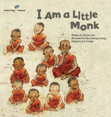 I am a Little Monk Thailand by Mi-Hwa Joo