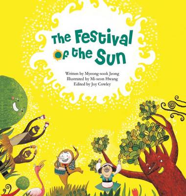 The Festival of the Sun Sun by Myeong-Sook Jeong