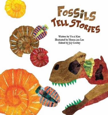 Fossils Tell Stories Fossils by Yu-ri Kim