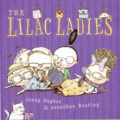 The Lilac Ladies by Jenny Hughes
