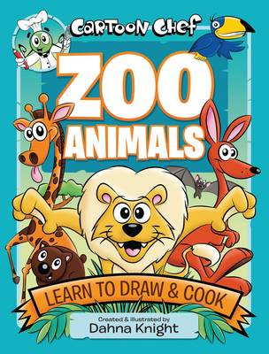 Cartoon Chef Zoo Animals Learn to Draw and Cook by D. Knight