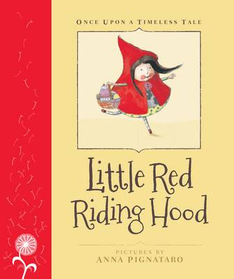 Little Red Riding Hood by Anna Pignataro