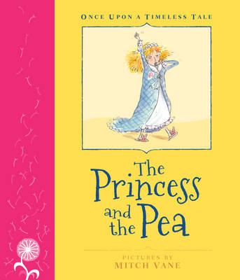 Once Upon a Timeless Tale: The Princess and the Pea by Mitch Vane
