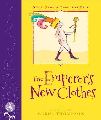 The Emperor's New Clothes by Margrete Lamond, Carol Thompson