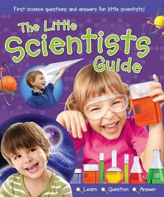 The Little Scientists Guide by