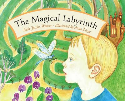The Magical Labyrinth by Ruth Weaver