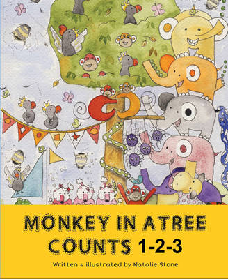Monkey in a Tree Counts 1 2 3 by Natalie Stone