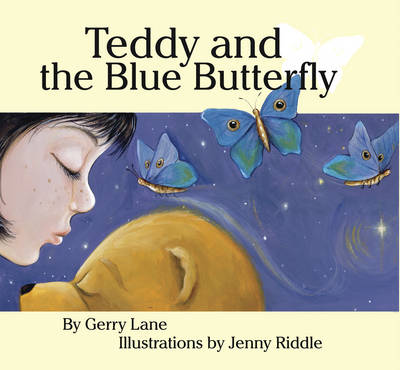 Teddy and the Blue Butterfly by Gerry Lane