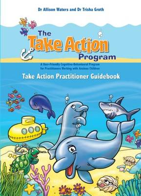 Take Action Practitioner Guidebook by Allison Waters