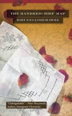 The Handkerchief Map by Kiri English-Hawke