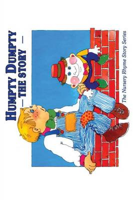 Humpty Dumpty The Story by Cecilia Egan