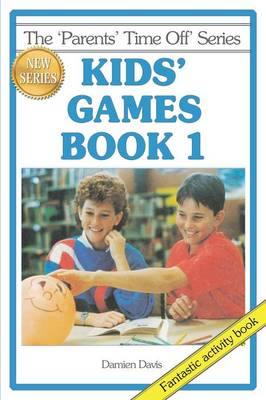 Kids' Games Book 1 by Damien Davis