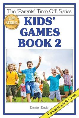 Kids' Games Book 2 by Damien Davis