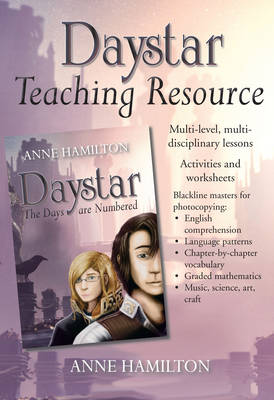 Daystar Teaching Resource by Anne Hamilton