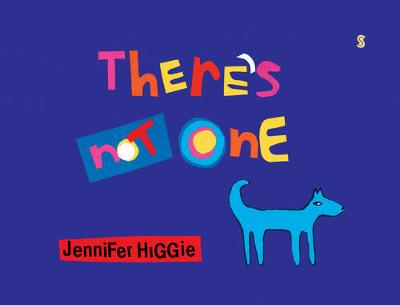 There's Not One by Jennifer Higgie
