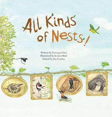 All Kinds of Nests Birds by Eun-Gyu Choi