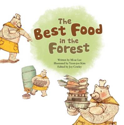 The Best Food in the Forest Picture Graphs by Mi-ae Lee