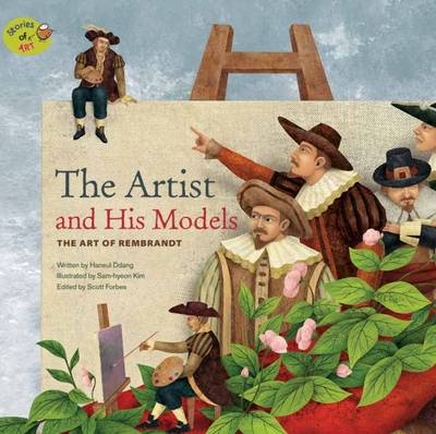 The Artist and His Models The Art of Rembrandt by Haneul Ddang