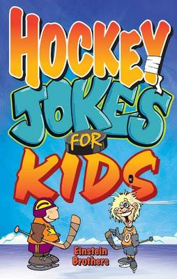 Hockey Jokes for Kids by Jame Allan Einstein