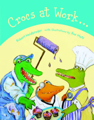 Crocs at Work by Robert Heidbreder
