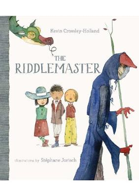 The Riddlemaster by Kevin Crossley-Holland
