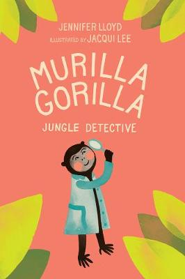 Murilla Gorilla by Jennifer Lloyd