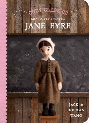 Cozy Classics Jane Eyre by Jack Wang, Holman Wang