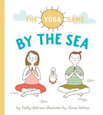 The Yoga Game by the Sea by Kathy Beliveau