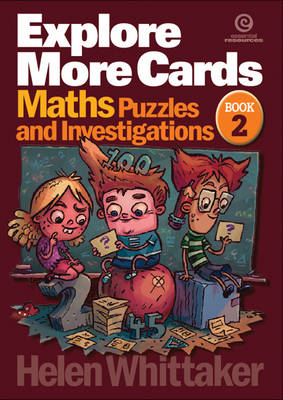 Explore More Cards Yrs 5-6+ Bk 2 Maths Puzzles and Investigations by Helen Whittaker