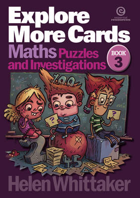 Explore More Cards Yrs 7-9 Bk 3 Maths Puzzles and Investigations by Helen Whittaker