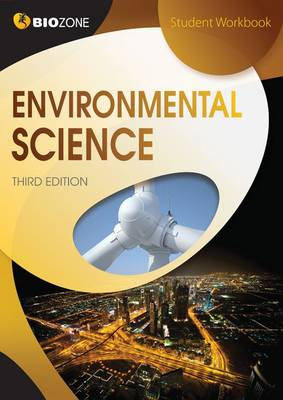Environmental Science Student Workbook by Tracey Greenwood, Lissa Bainbridge-Smith, Kent Pryor, Richard Allan