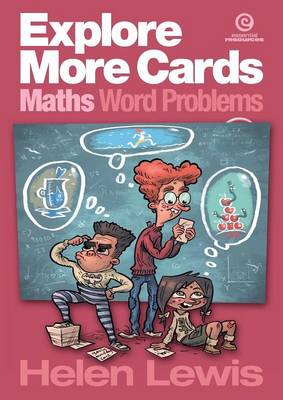 Explore More Cards - Maths Word Problems Years 7-8 by Helen Lewis