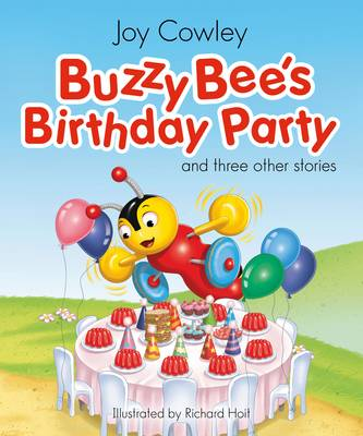 Buzzy Bee's Birthday Party and three other stories by Joy Cowley