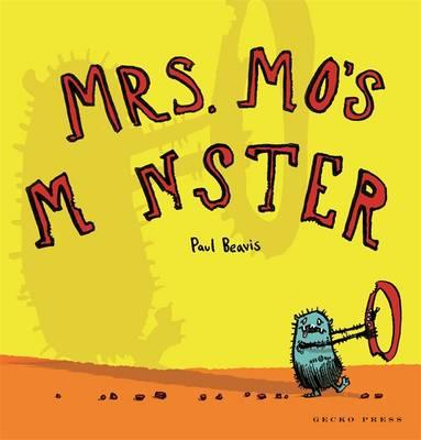 Mrs. Mo's Monster by Paul Beavis
