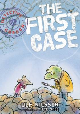 Detective Gordon The First Case by Ulf Nilsson
