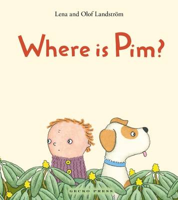 Where is Pim? by Lena Landstrom