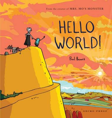 Hello World by Paul Beavis