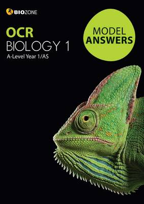 OCR Biology 1 Model Answers by Tracey Greenwood, Lissa Bainbridge-Smith, Kent Pryor, Richard Allan