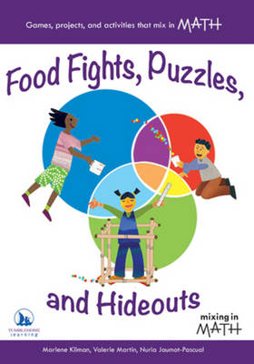Food Fights, Puzzles, and Hideouts by Marlene Kliman, Valerie Martin, Nuria Jaumot-Pascual