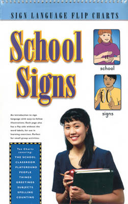 School Signs (Flip Chart) by Stanley Collins