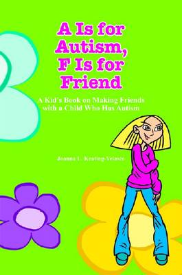 A is for Autism by Joanna L. Keating-Velasco
