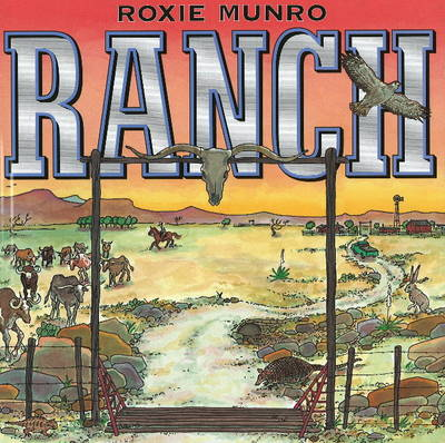 Ranch by Roxie Munro