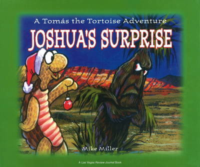 Joshua's Surprise A Tomas the Tortoise Adventure by Mike Miller